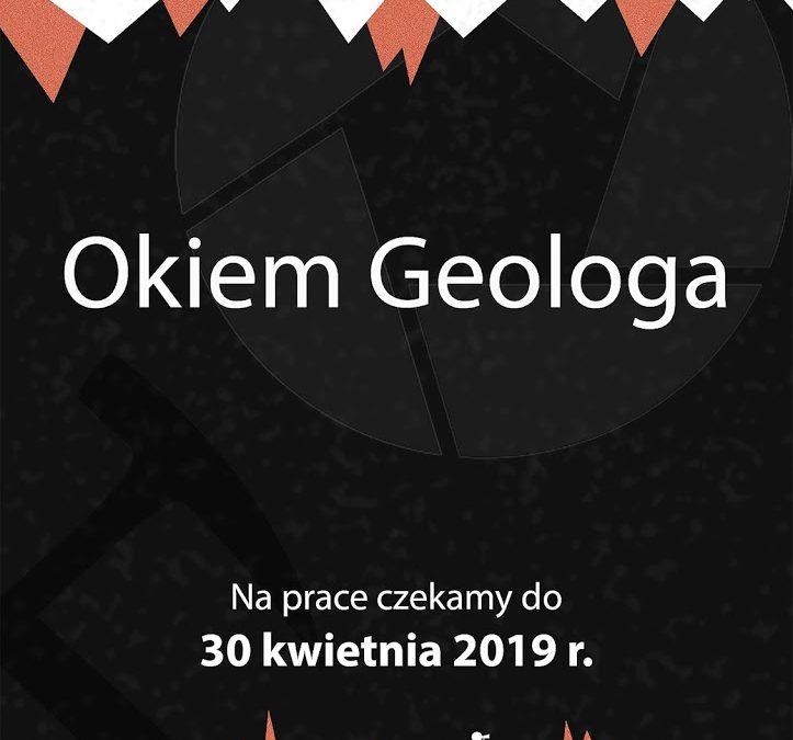 """I edycja Konkursu Fotograficznego pt. """"Okiem Geologa"""""""